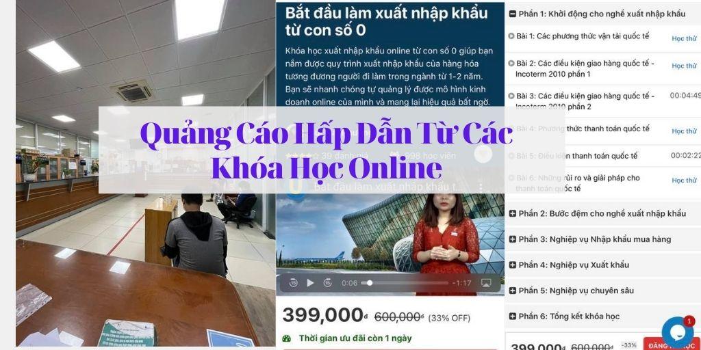 Quảng cáo khóa học xuất nhập khẩu online rất hấp dẫn người xem